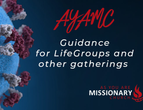Guidance for LifeGroups and Gatherings